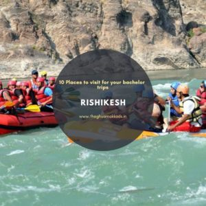 Travel Rishikesh for some adrenaline rush. The rafting capital of India.